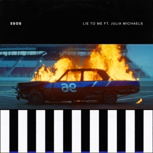5 Seconds of Summer - Lie to Me ft. Julia Michaels